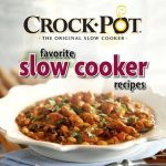 Re-Opened!!!Crock Pot Favorite Slow Cooker Recipes Book Giveaway!!!
