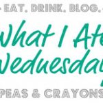 What I Ate Wednesday #24