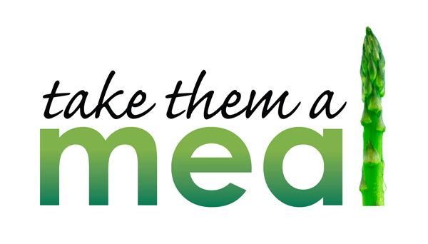 Take Them A Meal: Healthy Transportable Recipes to Bless Those In Need