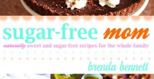 Sugar-Free Mom Cookbook Give Away