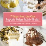 12 Sugar-Free Low Carb Mug Cake Recipes
