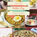 60 Low Carb Mother's Day Brunch Recipes