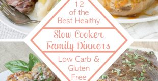 12 Slow Cooker Low Carb & Gluten Free Family Dinners Ebook