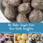 11 No Bake Sugar-Free Low Carb Truffles Ebook