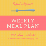 4 Weekly Low Carb Family Dinner Menu Plans
