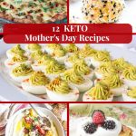 12 Keto Mother's Day Recipes eCookbook
