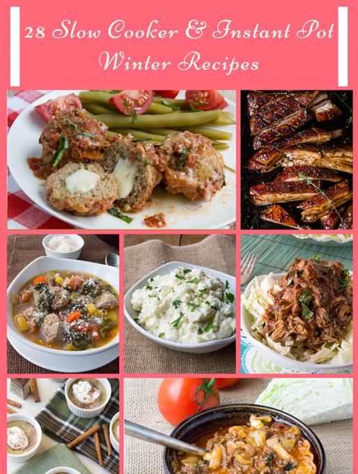 28 Slow Cooker & Instant Pot Winter Recipes