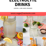 Keto Homemade Electrolyte Drink (Lemon, Orange and Lime)